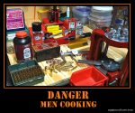 Danger! Men Cooking!