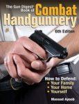 Combat Handgunnery by Massad Ayoob