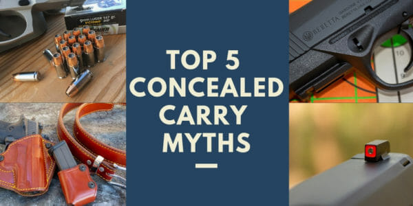 Top 5 Concealed Carry Myths
